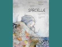 book cover: Sarcelle, le chant qui enlève la peur by Hélène Paré